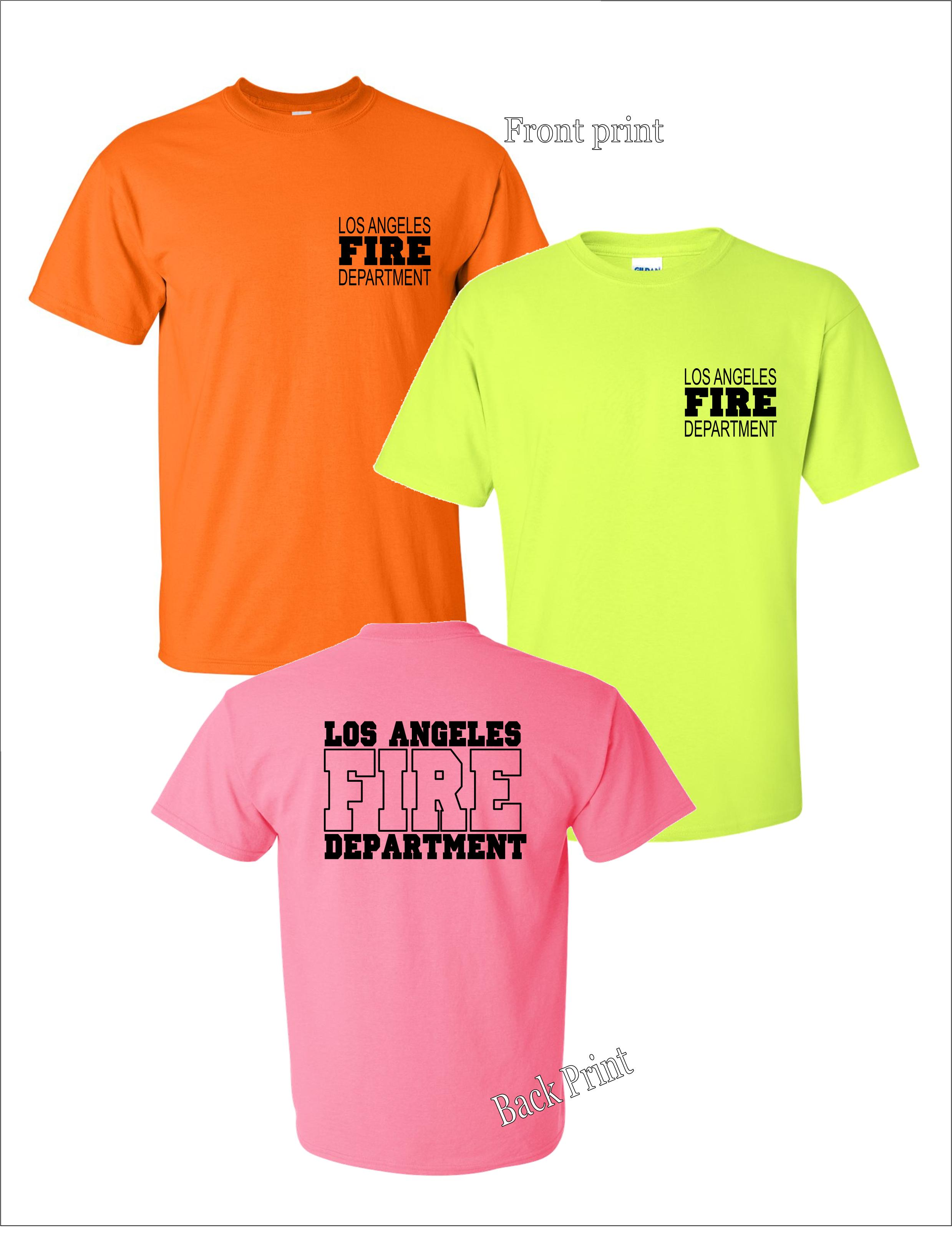 Lafd uniform logo print neon colors t shirts fire attire for Neon custom t shirts